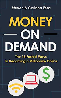 Money On Demand - the 16 fastest ways to becoming a millionaire online by Steven & Corinna Essa