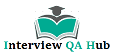 Interview QA Hub | Interview Questions and Answers Hub