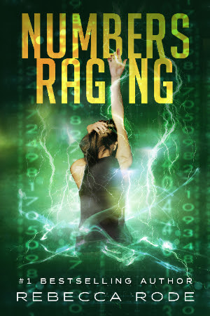 Cover of Rebecca Rode YA novel Numbers Raging
