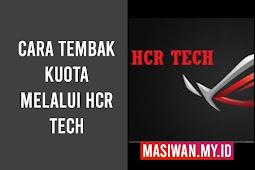 Cara Tembak Paket Kuota All Operator Murah Dengan Teknologi HCR