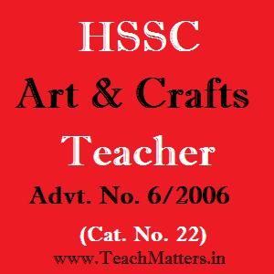 image : HSSC Art & Craft Teacher Advt. No. 6/2006 & Cat. No. 22 @ TeachMatters