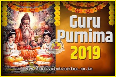 2019 Guru Purnima Pooja Date and Time, 2019 Guru Purnima Calendar