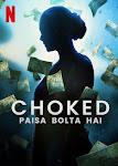 Bóp Nghẹt - Choked: Paisa Bolta Hai
