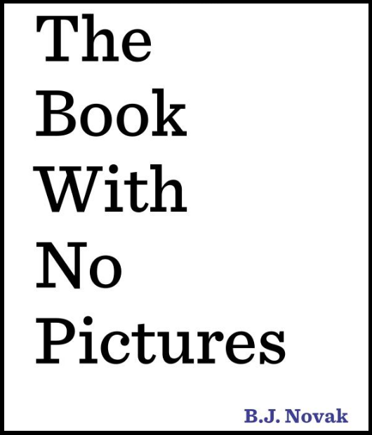 "Review of ""The Book With No Pictures"" by B.J. Novak. My class thought this was a very funny book! #gradeonederful #booksforkids #thebookwithnopictures"