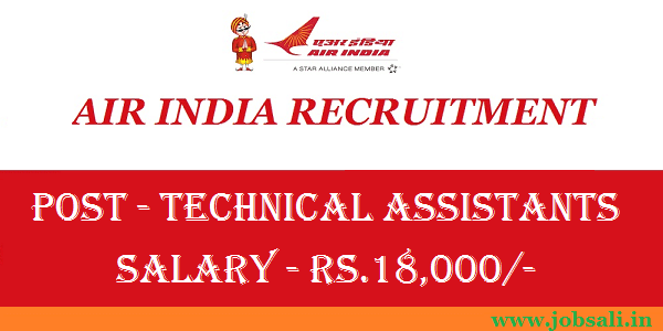 Air India Jobs, Air India Technical Assistants Recruitment, Air India Careers