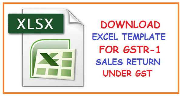 DOWNLOAD EXCEL TEMPLATE FOR GSTR-1 SALES RETURN UNDER GST