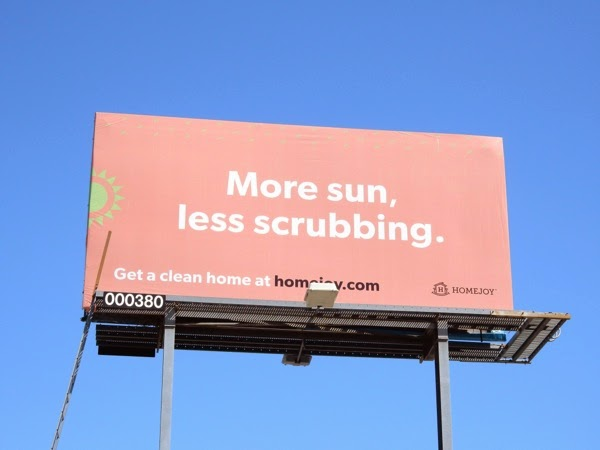 Homejoy More sun less scrubbing billboard
