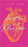 Auster und Klinge Roman Lilien Loke Bestseller Rezension