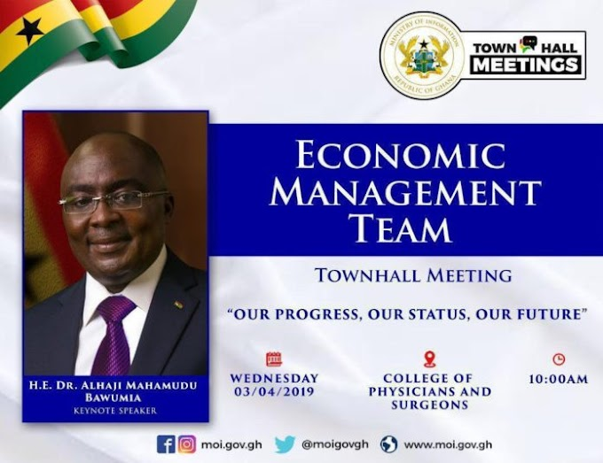 Bawumia leads Economic Mgt. team town Hall meeting  April 3