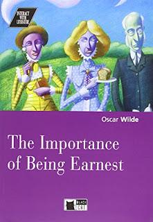 """The importance of being earnest"" - Oscar Wilde"