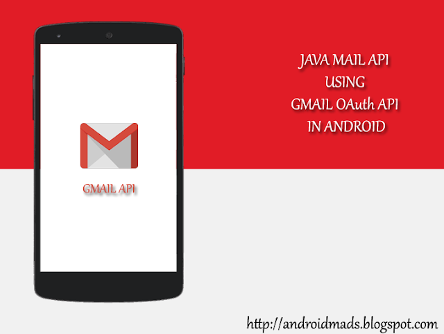 Java Mail API using GMAIL OAuth API in Android