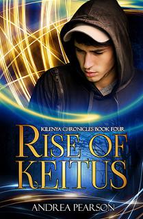 Rise of Keitus (Kilenya Chronicles #4)