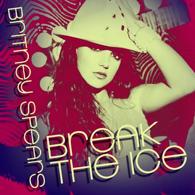 Britney Spears - Break The Ice (Remixes)