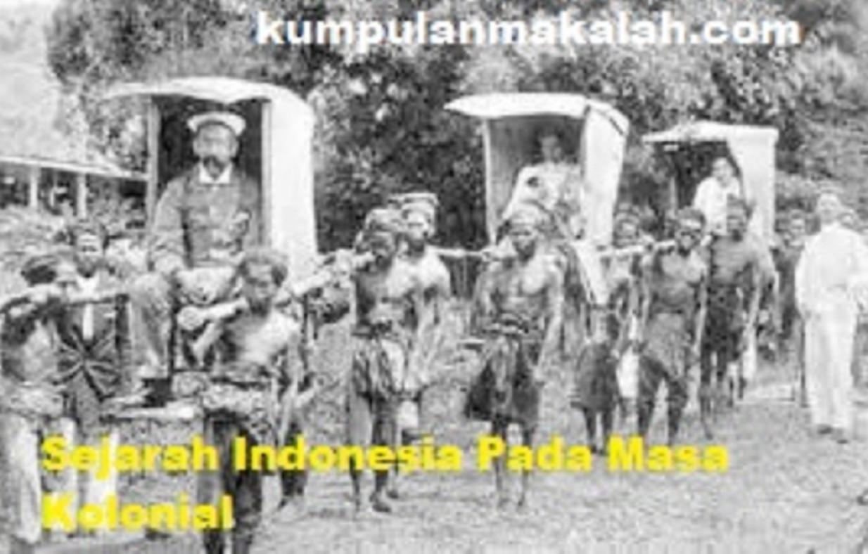 Sejarah Indonesia Pada Masa Kolonial