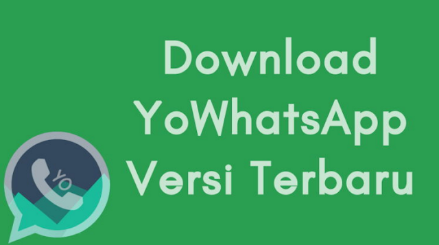 Download YoWhatsapp Mod Apk Terbaru Versi 7.90 Full Update 2019 [Latest Version]