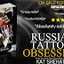 99CENTS SALE BLITZ - Russian Tattoos OBSESSION by Kat Shehata