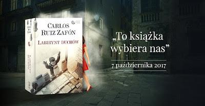 """To książka wybiera nas – pół tysiąca egzemplarzy """"Labiryntu duchów"""" przed premierą dla wielbicieli prozy Carlosa Ruiza Zafona!"""