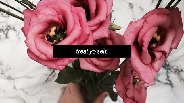 Treat Yourself How You Treat Others // Self Care 101