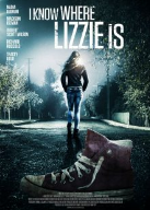 Download Film I Know Where Lizzie Is (2016) 720p HDTV 600MB Ganool Movie
