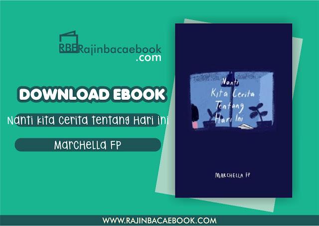 Download Novel Nanti Kita Cerita Tentang Hari Ini by Marchella FP ...