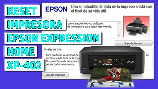 Reset impresora EPSON Expression Home XP-402