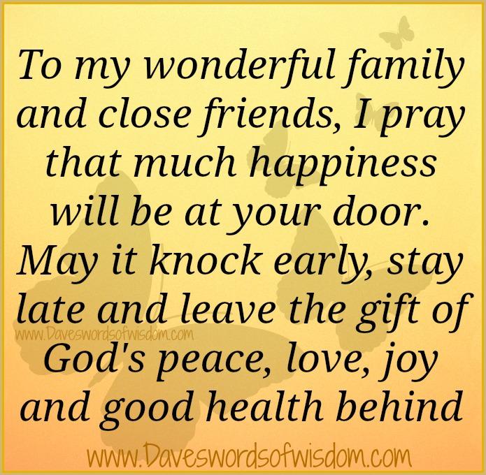 Daveswordsofwisdom To My Wonderful Family And Close
