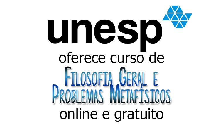 UNESP oferece curso online e gratuito de Filosofia Geral e Problemas Metafísicos