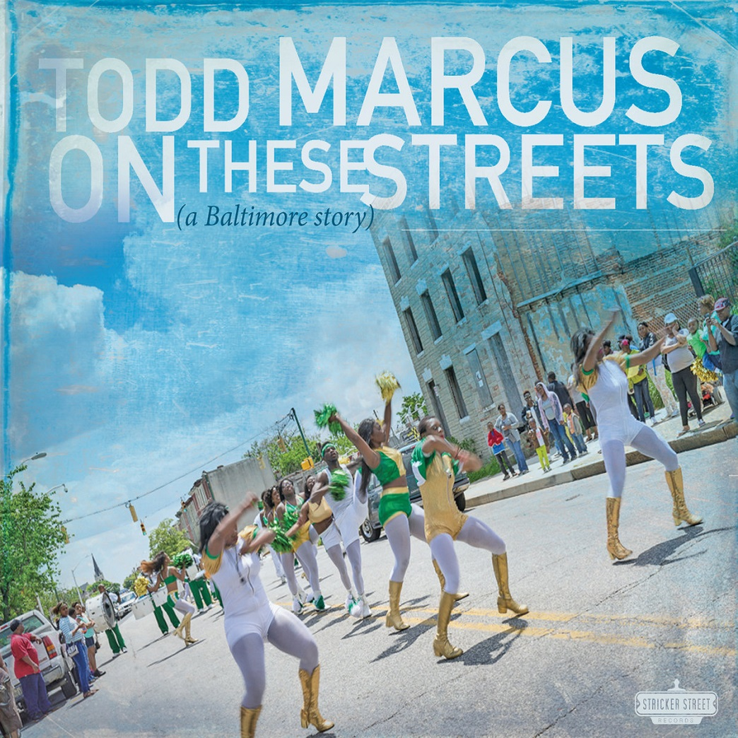 Republic of Jazz: Todd Marcus - On These Streets (a Baltimore Story ...