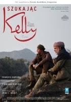 Szukając Kelly plakat film