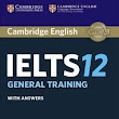 Download Cambridge IELTS 12 With PDF and Audio (General Training Module)