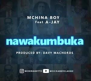Download Audio | Mchina Boy ft A Jay - Nawakumbuka