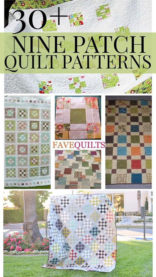 30+ Free Nine Patch Quilt Patterns collected By Kathryn Wright from FaveQuilts