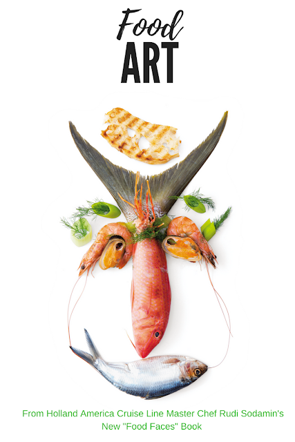 Holland America Cruise Line Master Chef  Rudi Sodamin releases new Food Faces Book with 150 food works of art.