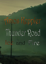My novel Thunder Road - Ice and Fire