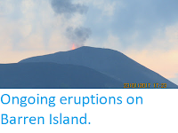 http://sciencythoughts.blogspot.co.uk/2017/02/ongoing-eruptions-on-barren-island.html