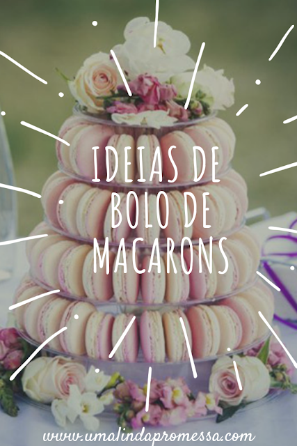 ideias de bolo de macarons