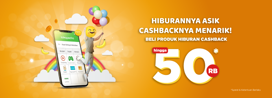 Tokopedia - Promo Cashback s.d 50 Ribu Khusus Produk Hiburan (s.d 15 Juli 2018)