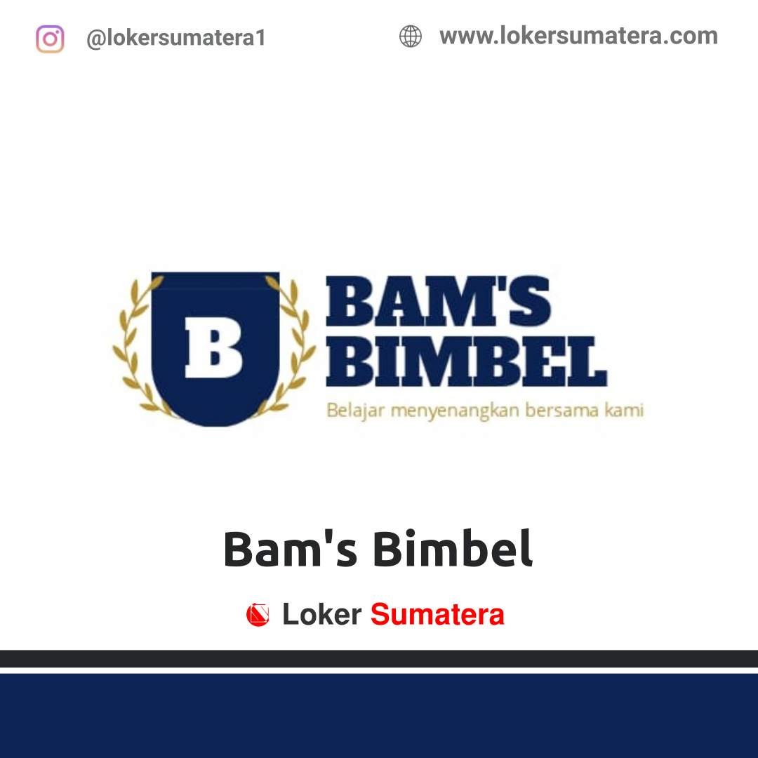 Lowongan Kerja Tembilahan: Bam's Bimbel September 2020