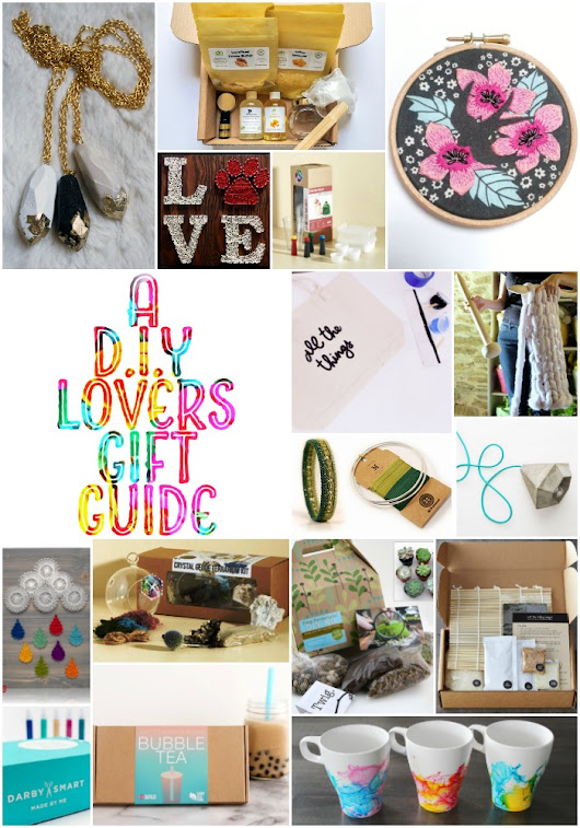 A DIY Lover's Gift Guide