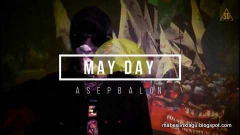 Asep Balon - May Day
