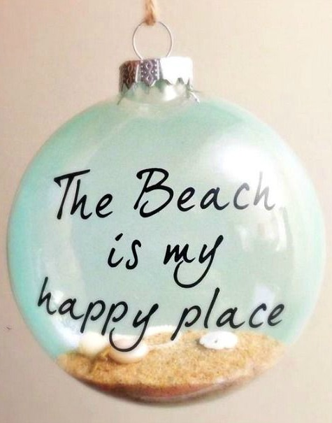 Beach Ornament with Sharpie Quote