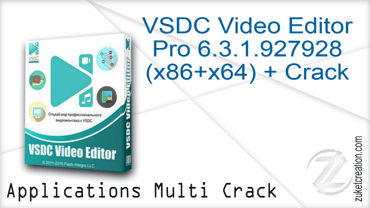 VSDC Video Editor Pro 6.3.1.927928 (x86+x64) + Crack