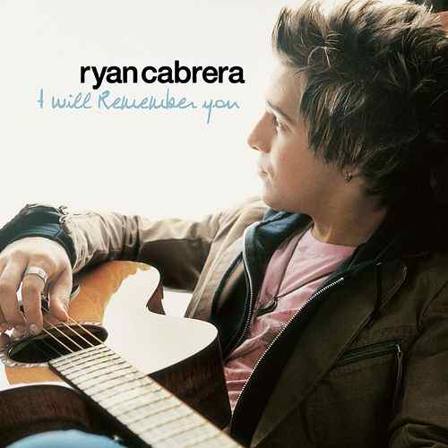 Arti Lirik I Will Remember You Ryan Cabrera Terjemahan
