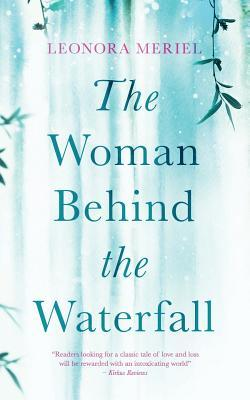The Woman Behind the Waterfall book cover