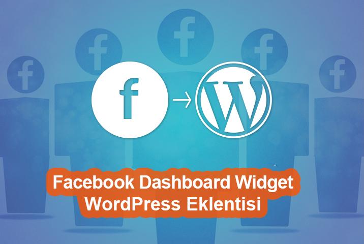 WordPress için Facebook Dashboard Widget Eklentisi