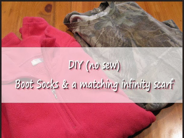 A favorite post.. diy boot socks & scarf