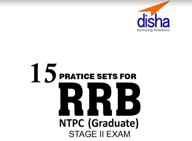 15 Practice Sets for RRB NTPC (Graduate) Stage II Exam PDF