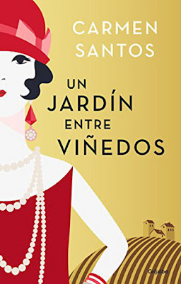 LIBRO - Un jardín entre viñedos Carmen Santos (Grijalbo - 7 Abril 2016) NOVELA | Edición papel & digital ebook kindle Comprar en Amazon España