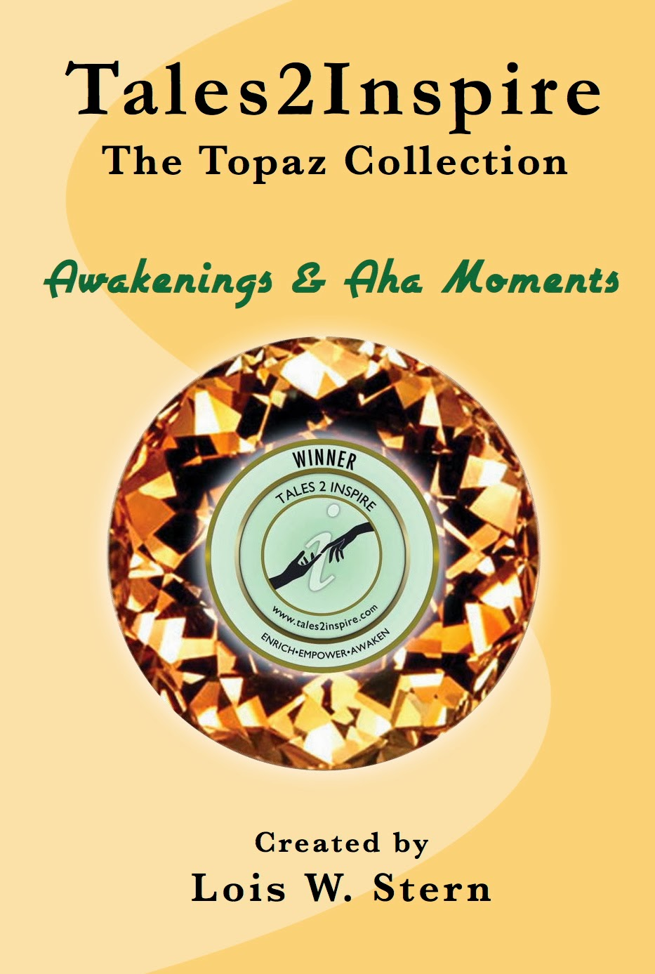 http://www.amazon.com/Tales2Inspire-Topaz-Collection-Awakenings-Moments-ebook/dp/B00GNL1W5C/ref=la_B005HOO640_1_2?s=books&ie=UTF8&qid=1394517941&sr=1-2