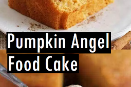 Best Pumpkin Angel Food Cake Recipe